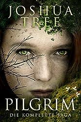 PILGRIM: Die komplette Trilogie in einem Band (Der Fantasy-Erfolg zum Sonderpreis)