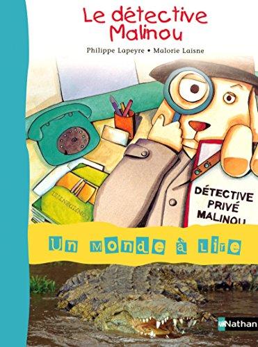 Album 2 : Le détective Malinou