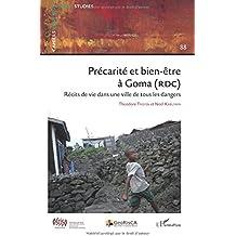 Précarité et bien-être à Goma (RDC): Récits de vie dans une ville de tous les dangers