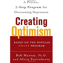 Creating Optimism by Murray, Bob, Fortinberry, Alicia (2005) Paperback