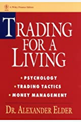 Trading for a Living: Psychology, Trading Tactics, Money Management (Wiley Finance) Hardcover