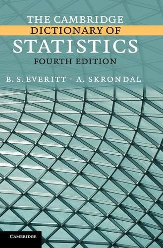 The Cambridge Dictionary of Statistics 4th Edition Hardback