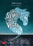Scarica Libro Una storia come il vento (PDF,EPUB,MOBI) Online Italiano Gratis