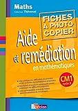 Aide et remédiation en mathématiques CM1 • Fichier photocopiable...