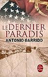 dernier paradis (Le) : roman | Garrido, Antonio (1963-....). Auteur