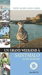 Saint Malo, Cancale, Dinard, le Mont-Saint-Michel, Jersey