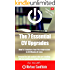 The 7 Essential CV Upgrades: How to transform your first impression in 45 minutes or less (Obvious Candidate Job Search Acceleration Series Book 1)