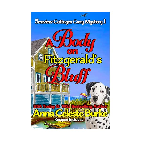 A Body on Fitzgerald's Bluff Seaview Cottages Cozy Mystery #1 51TEz0RvXxL
