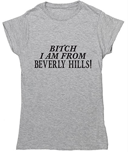 hippowarehouse-bitch-i-am-from-beverly-hills-womens-fitted-short-sleeve-t-shirt