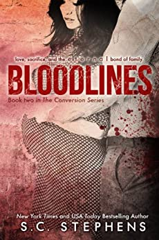 Bloodlines (Conversion Book 2) by [Stephens, S.C.]