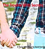 The Trouble With Secrets (English Edition)