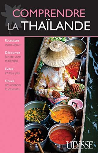 Comprendre la Thaïlande 1ere édition