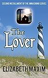 The Lover (Awakening Book 2) (English Edition)