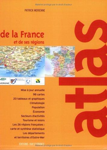 Atlas de la France : Et de ses régions