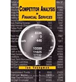 By Youngman, Ian ( Author ) [ Competitor Analysis in Financial Services ] Jul - 1998 { Hardcover }