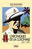 Chroniques de la Coloniale