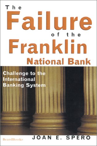 the-failure-of-the-franklin-national-bank-challenge-to-the-international-banking-system
