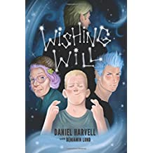 Wishing Will by Daniel Harvell (2014-07-18)