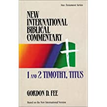 1 and 2 Timothy, Titus - New International Biblical Commentary New Testament 13 (New International Biblical Com (New) (Quality))