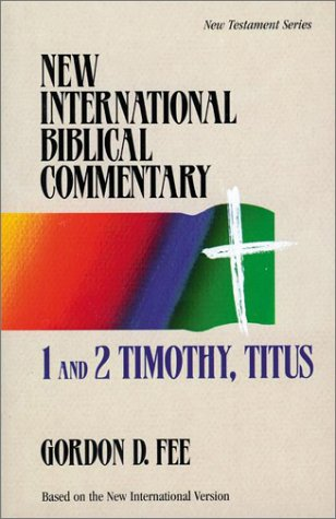 1 and 2 Timothy, Titus - New International Biblical Commentary New Testament 13