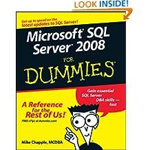 Microsoft SQL Server 2008 For Dummies