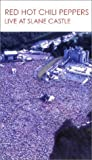 Red Hot Chili Peppers - Live at Slane Castle [VHS]