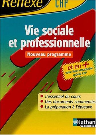 Vie sociale et professionnelle CAP par Collectif