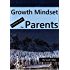 Growth Mindset - A Concise Guide For Parents