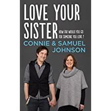 Love Your Sister (English Edition)