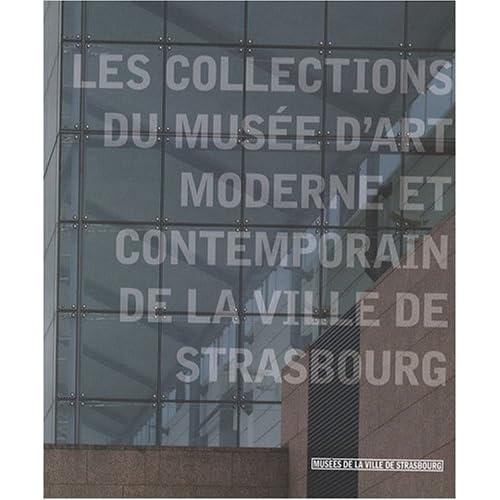 Les Collections du Musée d'Art Moderne et Contemporain