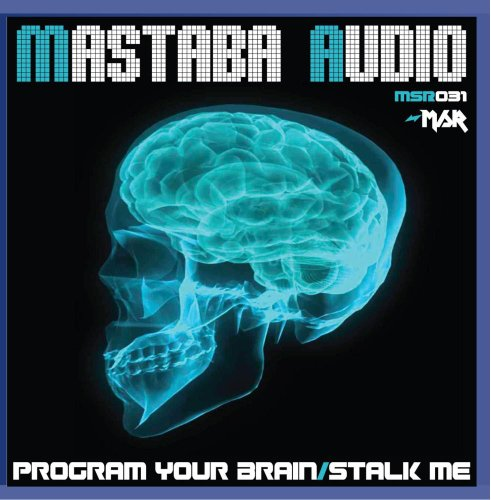 Program Your Brain/Stalk Me
