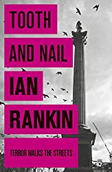 Tooth And Nail: A French Woman's Take on the English (Inspector Rebus Book 3)