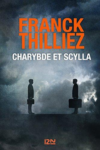 Charybde et Scylla - Franck THILLIEZ (2018)