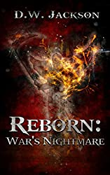 Reborn: War's Nightmare (English Edition)