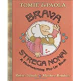 Brava, Strega Nona!: A Heartwarming Pop-Up Book