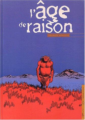 L'Âge de raison - Prix du premier album, Angoulême 2003 par Mathieu Bonhomme