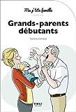 """Afficher """"Grands-parents débutants"""""""