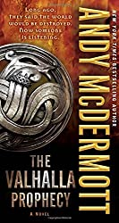 The Valhalla Prophecy: A Novel (Nina Wilde and Eddie Chase) by Andy McDermott (2014-09-30)