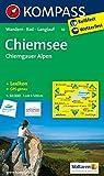 Chiemsee - Chiemgauer Alpen: Wanderkarte mit KOMPASS-Lexikon, Radwegen und Loipen. GPS-genau. 1:50000 (KOMPASS-Wanderkarten, Band 10)