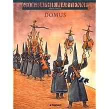 Géographie martienne, tome 3 : Domus
