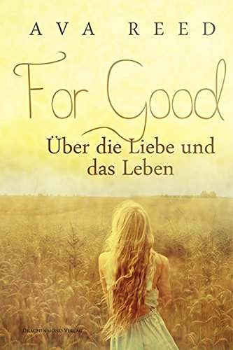 For Good: Über die Liebe und das Leben