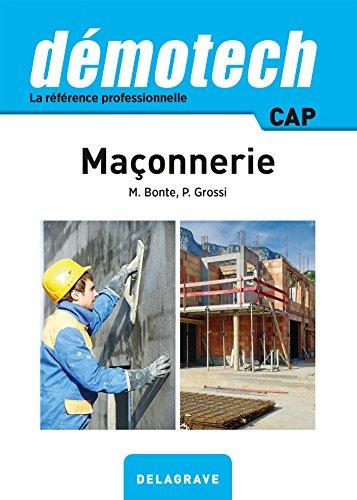 Demotech Maçonnerie CAP - édition 2016 par Michel Bonte