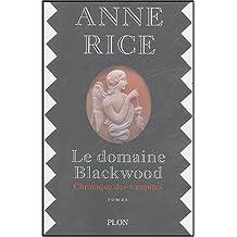 Le domaine Blackwood : Chronique de vampires