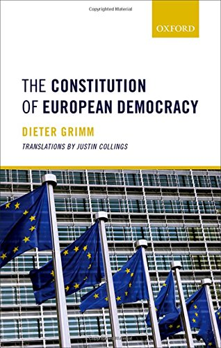 The Constitution of European Democracy por Dieter Grimm