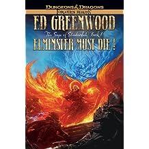 Elminster Must Die!: The Sage of Shadowdale (Forgotten Realms Novel: Sage of Shadowdale)