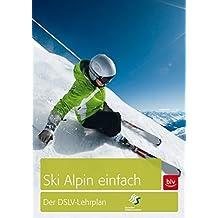 Skifahren einfach: Der DSLV Lehrplan