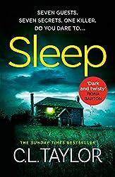 Sleep: The most suspenseful, twisty, unputdownable thriller of 2019!