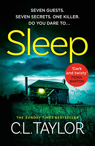 Sleep: Pre-order the twistiest, most suspenseful thriller of 2019! by [Taylor, C.L.]