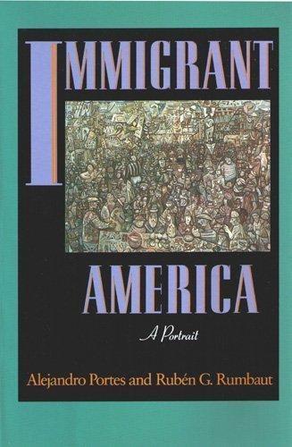 Immigrant America: A Portrait by Alejandro Portes (1990-10-01)