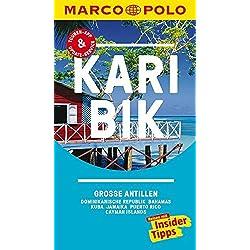 MARCO POLO Reiseführer Karibik, Große Antillen, Dominikanische Republik, Bahamas: Kuba, Jamaika, Puerto Rico, Cayman Islands